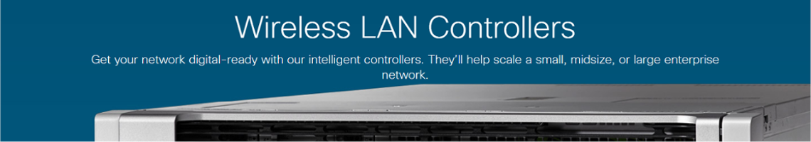 Cisco Wireless Controllers